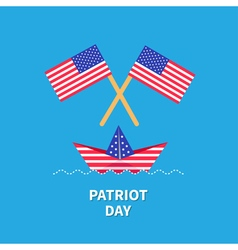 Two flags and boat Patriot day Flat vector