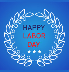 labor day card vector image vector image