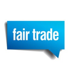 Fair trade blue 3d realistic paper speech bubble vector