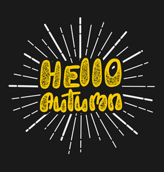 Hello autumn handwritten stamp lettering vector