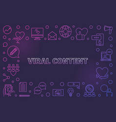 Viral content colorful linear frame or vector