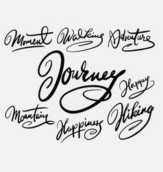journey and moment hand written typography vector image vector image