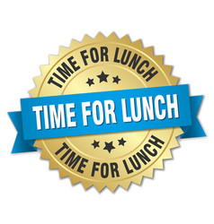 Time for lunch 3d gold badge with blue ribbon vector
