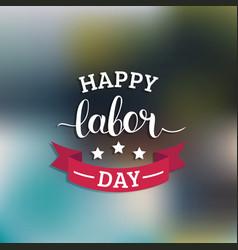 Happy labor day card national usa holiday vector