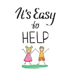 It is easy to help charity quote with happy kids vector image