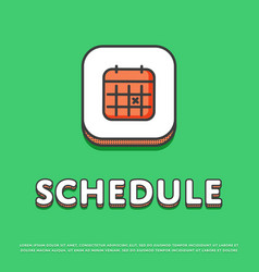 schedule colour icon with calendar sign vector image