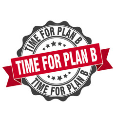 time for plan b stamp sign seal vector image