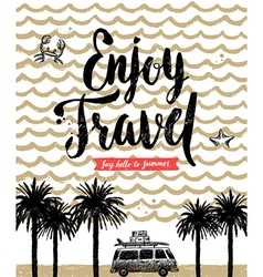 Enjoy travel vector
