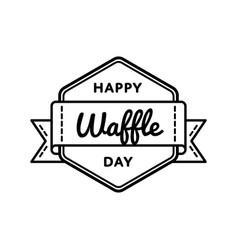 Happy waffle day greeting emblem vector