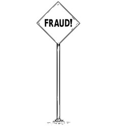 drawing of arrow traffic sign with fraud text vector image