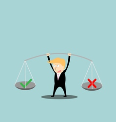 Businessman balance a true and false in hands vector image vector image