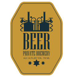 label for beer with machine to make beer vector image vector image