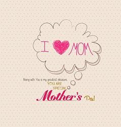 Mothers day poster with bubble card vector