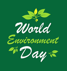 world environment day background color green vector image