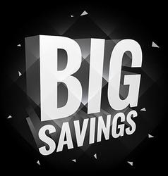 Big savings poster in dark vector