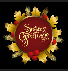 seasons greetings text with decorative gold leaves vector image