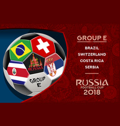 russia world cup design group e vector image