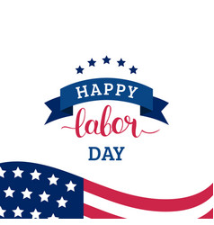 Happy labor day card national american vector