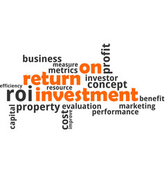 Word cloud - return on investment vector