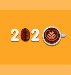 2020 greeting typography with coffee symbol vector
