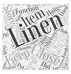 Organizing your linen closet word cloud concept vector