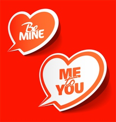 Be Mine and Me to You hearts vector image vector image
