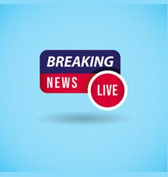 Breaking news label template design vector
