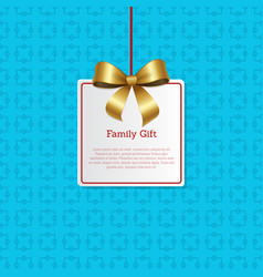 Family gift card hanging on knit label tag place vector