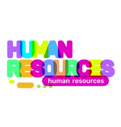 Human resources text colored rainbow concept on vector