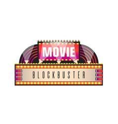 movie and cinema retro signboard of neon light vector image