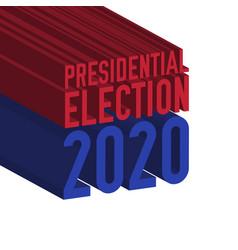 Presidential election 2020 3d text vector