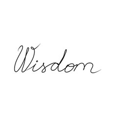 Wisdom handwritten text inscription modern hand vector
