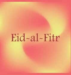 islamic calligraphy of text eid ul fitar mubarak vector image