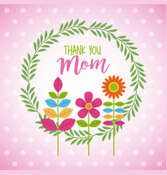 wreath floral flowers decoration thank you mom vector image