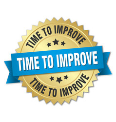 time to improve 3d gold badge with blue ribbon vector image