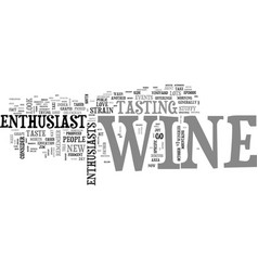 A new breed of wine enthusiast text word cloud vector
