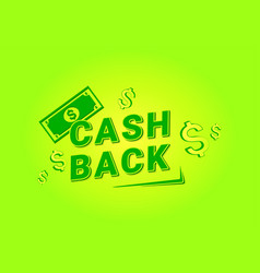 cash back for banner design money offer vector image