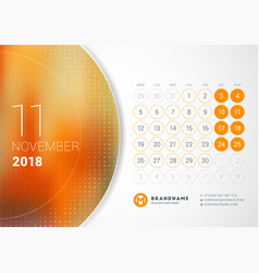 November 2018 desk calendar for 2018 year design vector