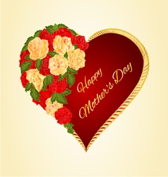 Red heart with red and tea roses Mothers Day v vector