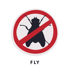 Fly insect prohibition sign pest control and vector