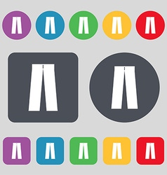 Pants icon sign A set of 12 colored buttons Flat vector
