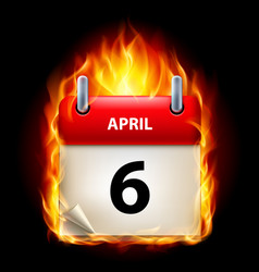 Sixth april in calendar burning icon on black vector