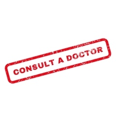 Consult a Doctor Text Rubber Stamp vector image