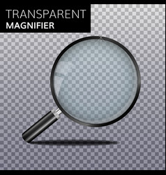 transparent realistic magnify glass vector image vector image