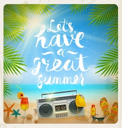 Lets have a great summer vector image vector image