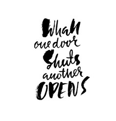 Whan one door shuts anover opens hand drawn vector