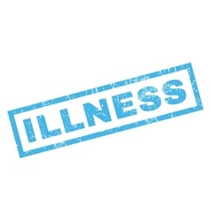 Illness rubber stamp vector