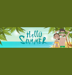 couple on beach hello summer vacation tropical vector image