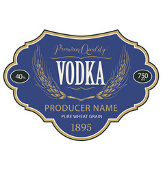 Label for vodka with inscription and wheat ears vector
