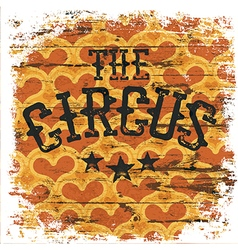 The Circus Classical grunge poster Isolated vector